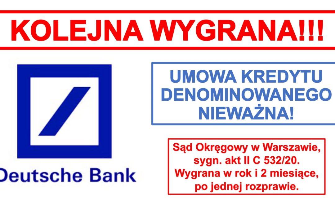 Wygrana z Deutsche Bank! Umowa denominowana do CHF nieważna