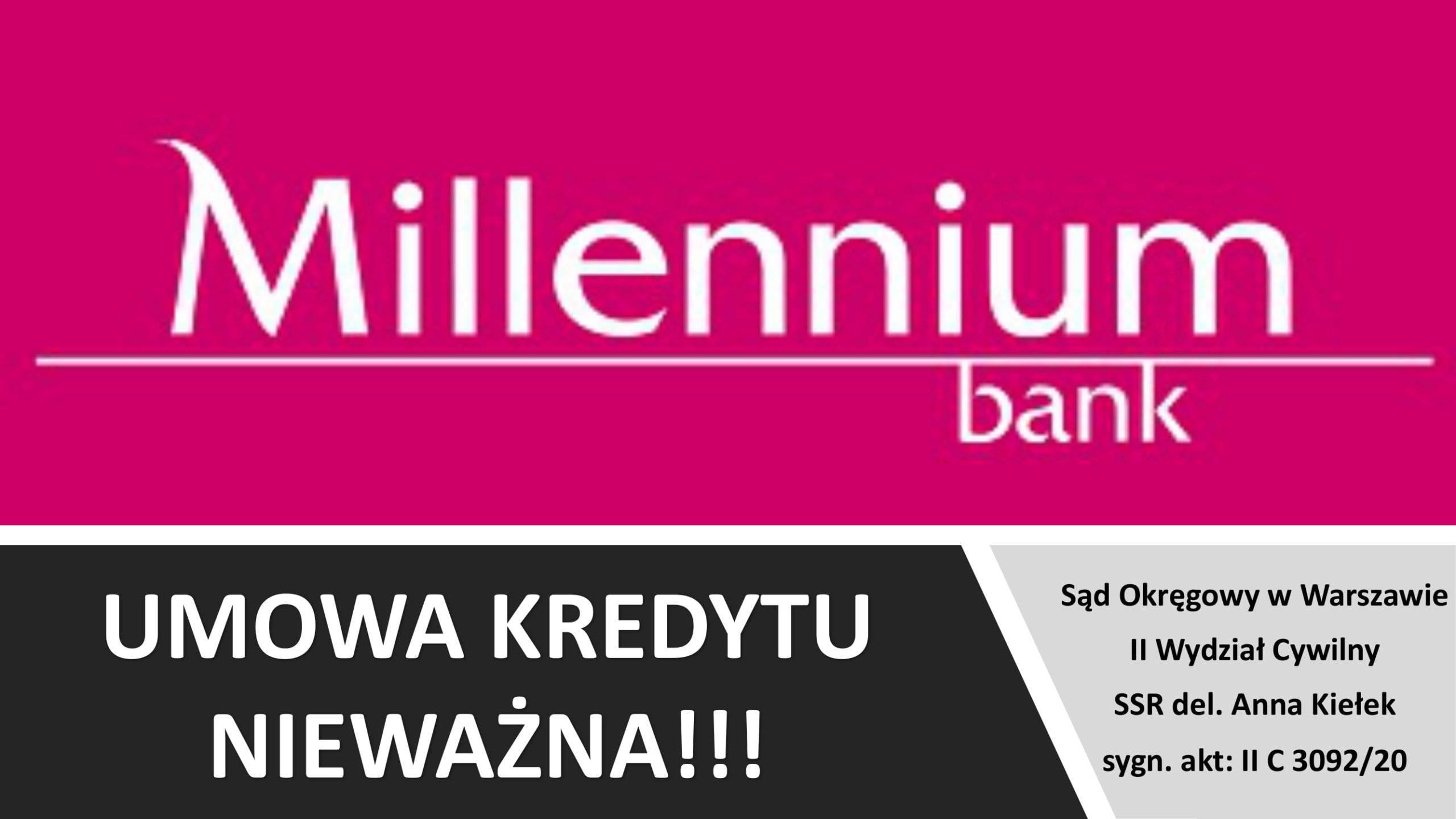 KOLEJNA NIEWAŻNOŚĆ UMOWY KREDYTU BANKU MILLENNIUM S.A.!!!